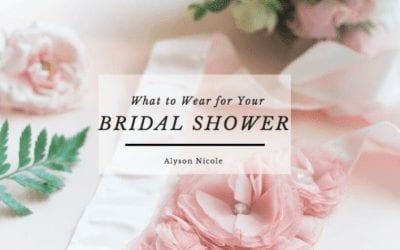 What to Wear for Your Bridal Shower